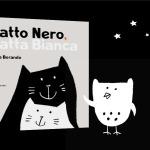 Gatto Nero. Gatta Bianca, Silvia Borando, Minibombo