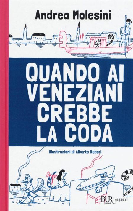 Quando ai veneziani crebbe la coda