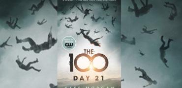 The 100 Day 21 di Kass Morgan [ Rizzoli ]