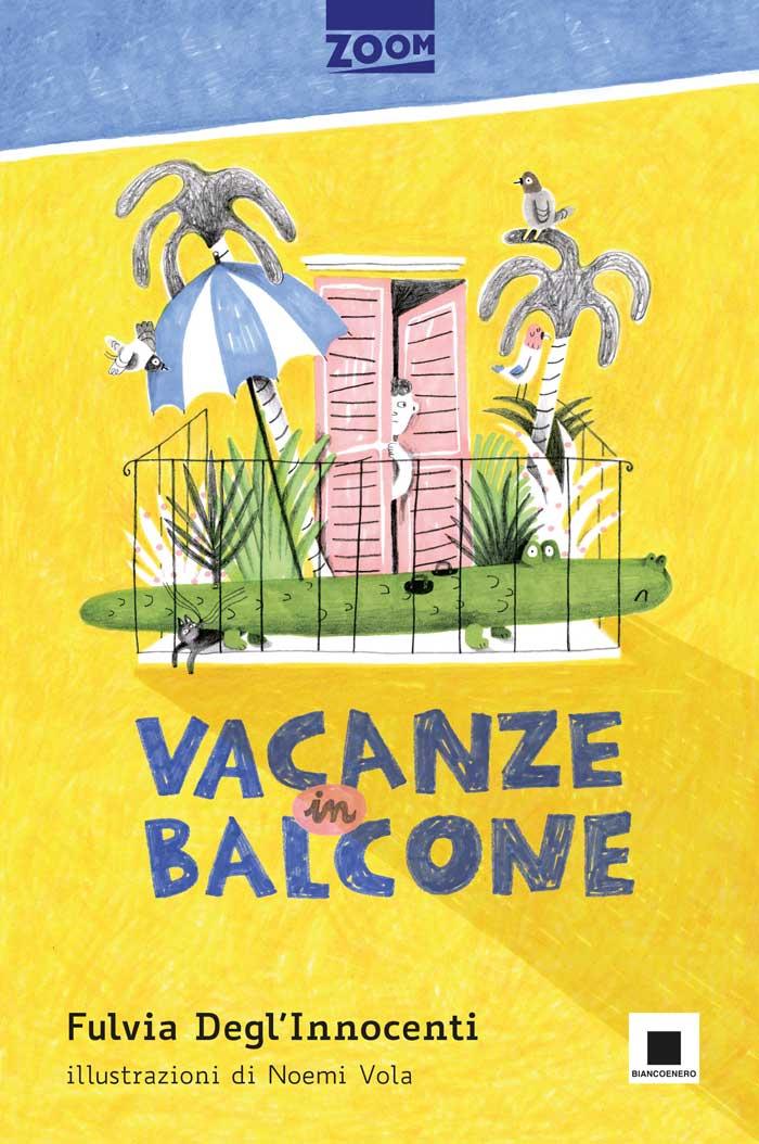 Vacanze in balcone Biancoenero Edizioni