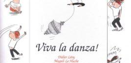 Viva la danza! (Edizioni Clichy)