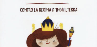 Vera Voglio contro la Regina d'Inghilterra  (Lapis Edizioni)