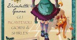 Gli incantevoli giorni di Shirley – Fairy Oak #5 (Salani)