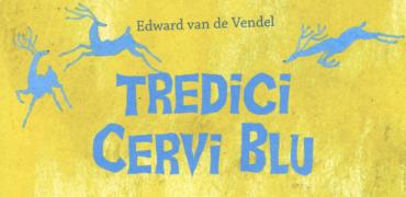 Tredici cervi blu (Sinnos)
