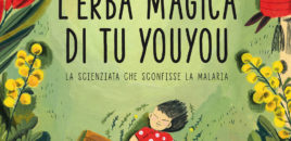 L'erba magica di Tu Youyou (Editoriale Scienza)