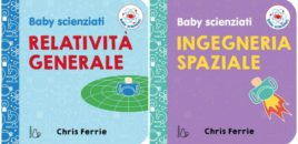 Baby Scienziati, una nuova serie per i più piccoli (il Castoro)