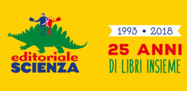 25 anni di libri: auguri Editoriale Scienza!