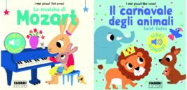 """I miei piccoli libri sonori tra Mozart e """"Il carnevale degli animali"""" (Fabbri Editori)"""
