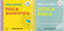 Baby scienziati, in libreria e in tour!