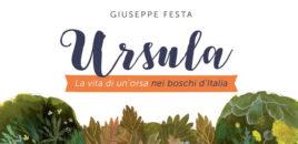Ursula. La vita di un'orsa nei boschi d'Italia (Editoriale Scienza)