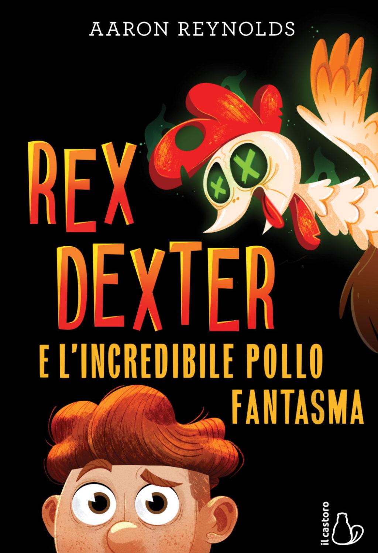 Rex Dexter e l'incredibile pollo fantasma_cover